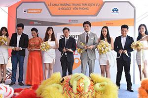 Ban lãnh đạo Bridgestone Việt Nam và B-Select Yến Phong chính thức khai trương Trung tâm Dịch vụ Lốp xe Du lịch Cao cấp đầu tiên theo tiêu chuẩn mới ở Hồ Chí Minh